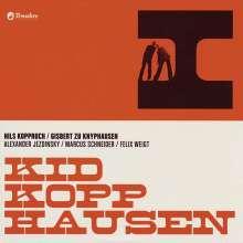 Kid Kopphausen (Gisbert zu Knyphausen & Nils Koppruch): I, CD