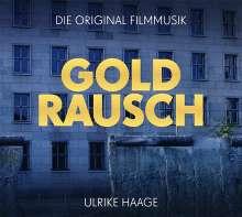 Ulrike Haage (geb. 1957): Filmmusik: Goldrausch (O.S.T.), CD