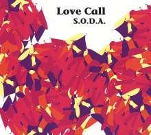 S.O.D.A.: Love Call, CD