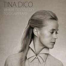 Tina Dico: Where Do You Go To Disappear?, CD