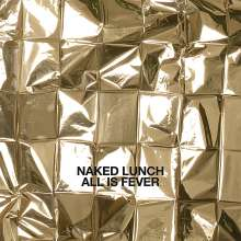 Naked Lunch: All Is Fever, CD