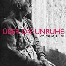 Wolfgang Müller: Über die Unruhe (LP + CD), LP
