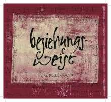 Heike Kellermann: Beziehungs-weise, CD