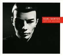Karl Bartos (Ex-Kraftwerk): Off The Record (180g), LP
