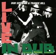 Dub Spencer & Trance Hill: Live In Dub (Victor Rice Remixes) (Limited Edition), CD