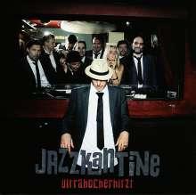 Jazzkantine: Ultrahocherhitzt, CD