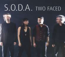 S.O.D.A.: Two Faced, CD