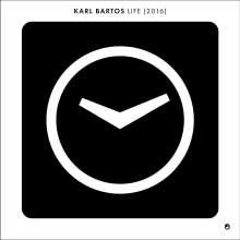 "Karl Bartos (Ex-Kraftwerk): Life (2016) (remastered), Single 7"""