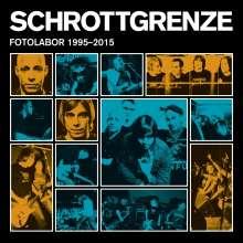 Schrottgrenze: Fotolabor 1995 - 2015, CD