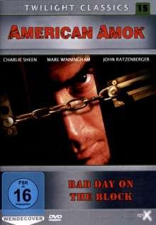 American Amok - Bad Day On The Block, DVD