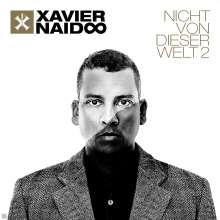 Xavier Naidoo: Nicht von dieser Welt 2, CD