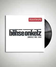 Böhse Onkelz: Onkelz wie wir (Neuaufnahme), LP