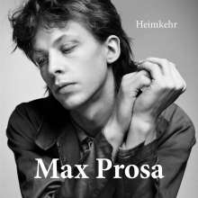 Max Prosa: Heimkehr, CD