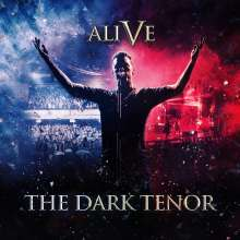 The Dark Tenor: Alive - 5 Years, CD