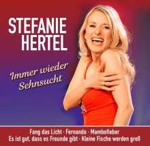 Stefanie Hertel: Immer wieder Sehnsucht, CD