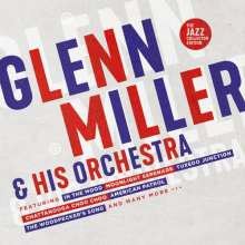 Glenn Miller (1904-1944): Glenn Miller & His Orchestra (The Jazz Collector Edition), 2 CDs