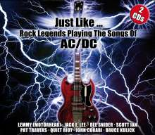 Just Like... Rock Legends Playing The Songs Of AC/DC, 2 CDs
