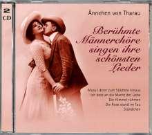 Berühmte Männerchöre Singen Ihre Schönsten Lieder, 2 CDs