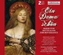 Ein Dama schön - Musik vom Mittelalter zur Renaissance, 2 CDs