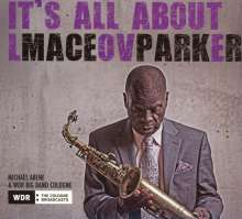 Maceo Parker (geb. 1943): It's All About Love, CD