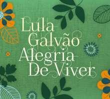 Lula Galvao: Alegria De Viver, CD