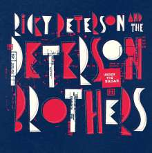 Ricky Peterson & The Peterson Brothers: Under The Radar, CD
