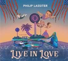 Philip Lassiter: Live In Love, CD