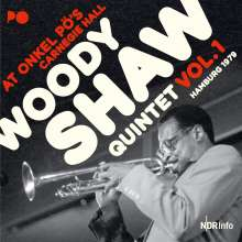 Woody Shaw (1944-1989): At Onkel Pö's Carnegie Hall / Hamburg 1979 Vol. 1 (180g), 2 LPs