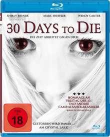 30 Days to Die (Blu-ray), Blu-ray Disc