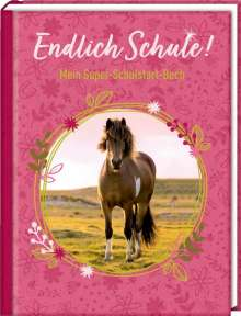 Kleines Geschenkbuch - Pferdefreunde - Endlich Schule!, Buch