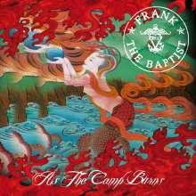 Frank The Baptist: As The Camp Burns, CD