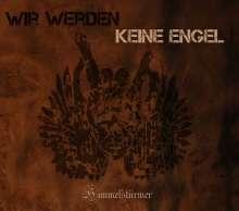 Himmelstürmer: Wir Werden Keine Engel, CD