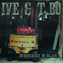 Ive & T.Bo: Wrecked 'n  Blue, CD