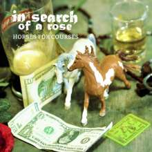 In Search Of A Rose: Horses For Courses, CD