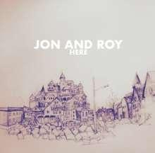 Jon And Roy: Here, LP