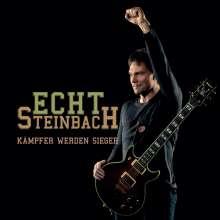 Echt Steinbach: Kämpfer Werden Sieger, CD