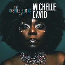 Michelle David: The Gospel Sessions Vol.3, CD