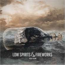 Kyles Tolone: Low Spirits & Fireworks, CD
