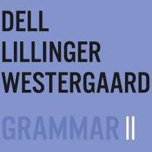 DLW (Dell Lillinger Westergaard): Grammar II, CD