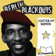 Berlin Blackouts: Nastygram Sedition, LP