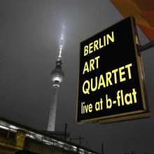 Berlin Art Quartet: Live At B-Flat, CD