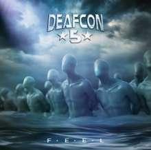 Deafcon 5: F.E.E.L., CD