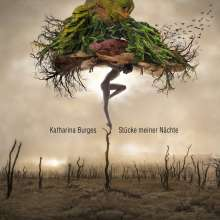 Katharina Burges: Stücke meiner Nächte, CD