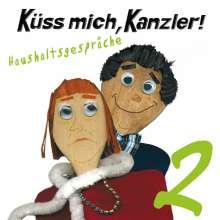 Kanzler!   § Küss mich: aushaltsgespräche (Folge 2), CD