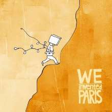 We Invented Paris: We Invented Paris, CD
