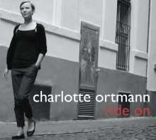 Charlotte Ortmann (geb. 1985): Ride On, CD