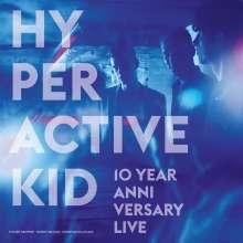 Hyperactive Kid: 10 Year Anniversary Live, LP