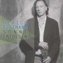 Ulrich Kleemann: Sonne entgegen, CD