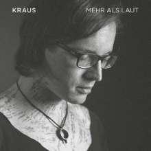 Kraus (Michael Krause): Mehr als laut, CD