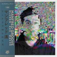 Manfred Groove: Blumen aus Wachs, CD